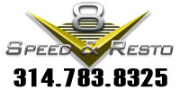 V8 Speed & Resto Shop 314.783.8325