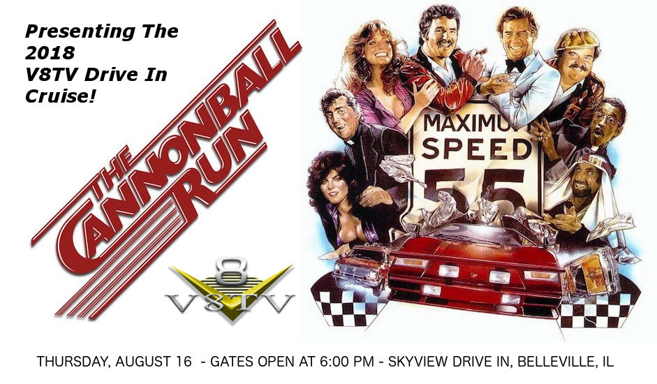 The Cannonball Run 2018 V8TV Drive In Cruise