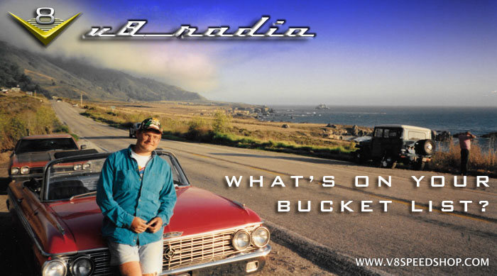 V8 Radio: Automotive Bucket Lists, Muscle Car Of The Week,  Trivia, and More!